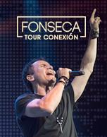 Fonseca - Tour Conexión