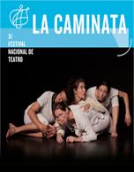 La Caminata - IX Festival Nacional de Teatro