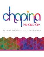 Chapina Fashion Show