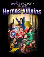The Dance Factory Super Heroes Vs Villains