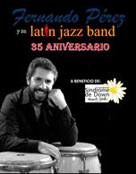 Fernando Pérez y su Latin Jazz Band 35 Aniversario 2015