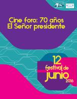 Cine Foro: El Señor Presidente Conmemorando 70 años