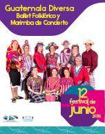 Guatemala Diversa Ballet Folklórico  y Marimba de Concierto