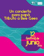 Un concierto para Papá Tributo a Bee Gees