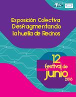 """Exposición Colectiva """"Desfragmentando la huella de Recinos"""""""