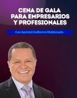 Cena de Gala para Empresarios y Profesionales con Guillermo Maldonado 2016