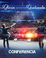 """Cumbre de Adoradores 2016, """"Una Gloria Mayor Para Guatemala"""""""
