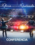 """Conferencia: Cumbre de Adoradores 2016, """"Una Gloria Mayor Para Guatemala"""""""