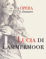 Lucia di Lammermoor 2016