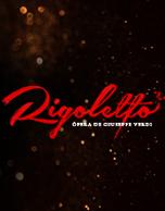 Ópera Rigoletto de Giuseppe Verdi