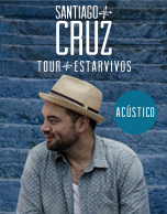 Santiago Cruz Estar Vivos Tour 2015