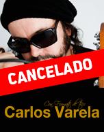 Una Noche de Trova y Fusión con Carlos Varela 2016