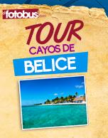 Tour Cayos de Belice 2016