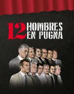 12 Hombres en Pugna 1er Función