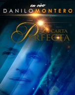 """Danilo Montero """"La Carta Perfecta"""" 2015"""
