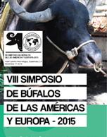 VIII Simposio de Búfalos de las Américas y Europa - 2015