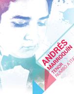 Ópera: Andrés Marroquín (Tenor) Rumbo a Italia