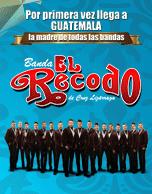 Banda El Recodo de Cruz Lizárraga Xela 2016