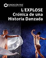 L'Explose Crónica de una Historia Danzada