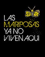 Las Mariposas Ya No Viven Aquí 2015