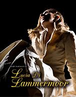 Lucia Di Lammermoor - Premiere