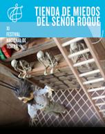 Tienda De Los Miedos Del Señor Roque - IX Festival Nacional de Teatro