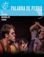 Palabra de Perro - IX Festival Nacional de Teatro