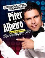 """Piter Albeiro y su nuevo show """"Por primera vez"""""""