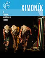 Ximonïk - IX Festival Nacional de Teatro