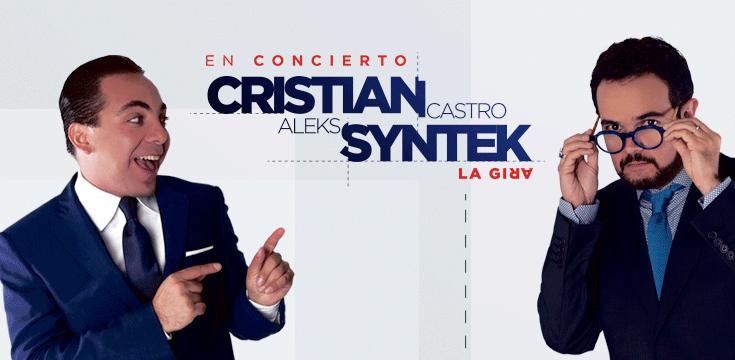 Cristian Castro y Aleks Syntek - La Gira